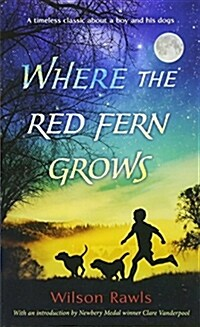 Where the Red Fern Grows (Mass Market Paperback)