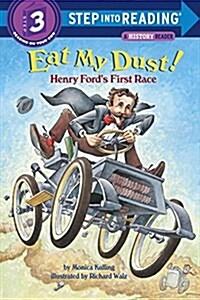[중고] Eat My Dust! Henry Fords First Race (Paperback)