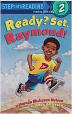 Ready? Set. Raymond! (Paperback)