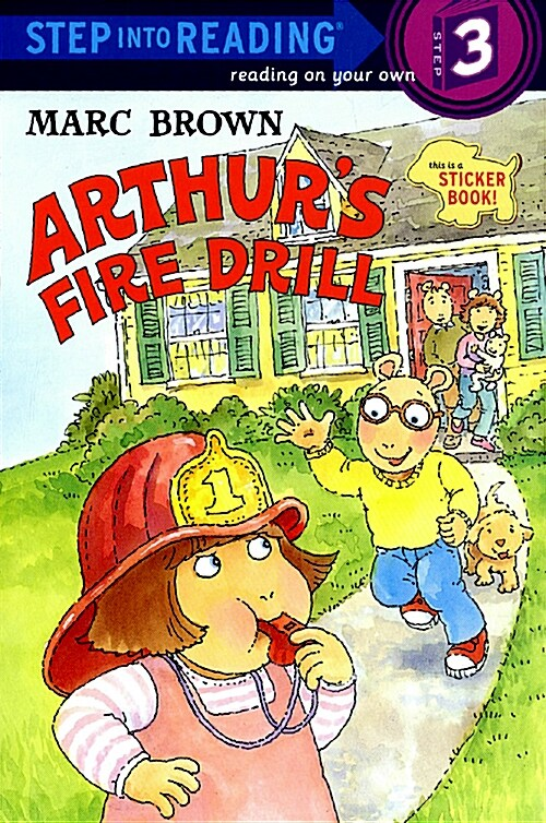 Arthurs Fire Drill [With Two Full Pages of Peel-Off Stickers] (Paperback)