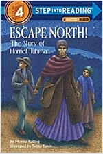 Escape North!: The Story of Harriet Tubman (Paperback)