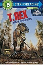 T. Rex: Hunter or Scavenger? (Paperback)