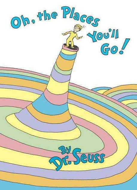 Oh, the Places Youll Go! (Hardcover)