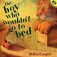The Boy Who Wouldnt Go to Bed (Paperback)
