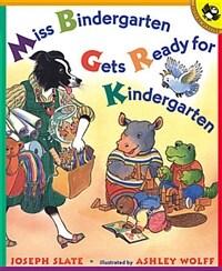 Miss Bindergarten Gets Ready for Kindergarten (Paperback, Reprint)
