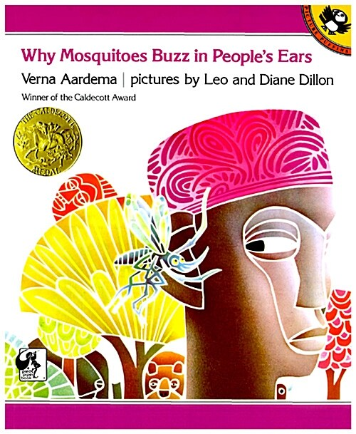 Why Mosquitoes Buzz in Peoples Ears: A West African Tale (Paperback)
