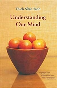Understanding Our Mind: 50 Verses on Buddhist Psychology (Paperback, Revised)