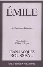 Emile: Or Treatise on Education (Paperback)
