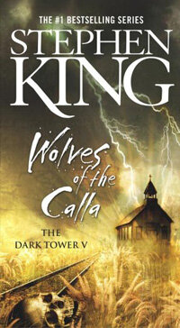 The Dark Tower V: The Wolves of the Calla (Mass Market Paperback)