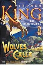 [중고] Wolves of the Calla (Paperback, Reprint)