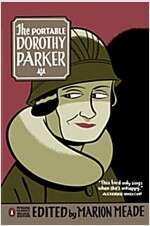 The Portable Dorothy Parker: (penguin Classics Deluxe Edition) (Paperback, Deckle Edge)
