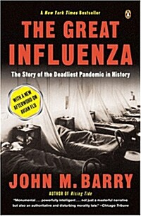 The Great Influenza : The Story of the Deadliest Pandemic in History (Paperback, 2 ed)