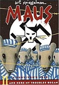 Maus II: A Survivors Tale: And Here My Troubles Began (Paperback)