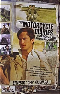 The Motorcycle Diaries: Notes on a Latin American Journey (Paperback)