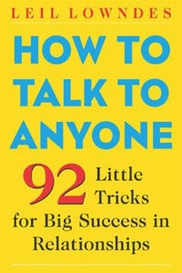 How to Talk to Anyone: 92 Little Tricks for Big Success in Relationships (Paperback, 2)
