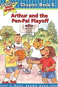 Arthur and the Pen-Pal Playoff (Paperback)