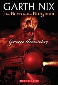 The Keys to the Kingdom #2: Grim Tuesday (Mass Market Paperback)