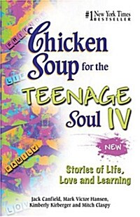 [중고] Chicken Soup for the Teenage Soul IV (Paperback)