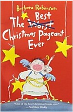 The Best Christmas Pageant Ever (Paperback)