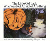 The Little Old Lady Who Was Not Afraid of Anything (Paperback, Reprint)