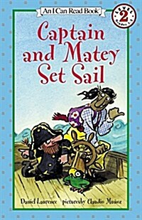 Captain and Matey Set Sail (Paperback)