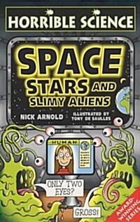 Space Stars and Slimy Aliens (Paperback)