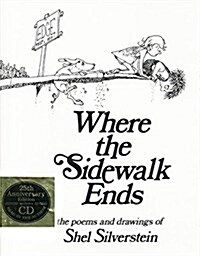 [중고] Where the Sidewalk Ends: Poems and Drawings [With CD] (Hardcover, 25, Anniversary)