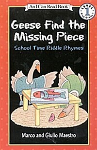 Geese Find the Missing Piece (Paperback, Reprint)