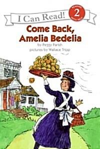 Come Back, Amelia Bedelia (Paperback)