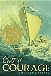 Call It Courage (Paperback, Reprint)