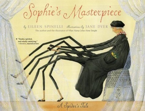 Sophies Masterpiece: A Spiders Tale (Paperback)