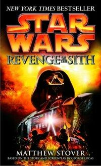 Revenge of the Sith: Star Wars: Episode III (Mass Market Paperback)