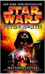 Revenge of the Sith: Star Wars: Episode III (Mass Market Paperback)