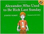 Alexander, Who Used to Be Rich Last Sunday (Paperback, 2)