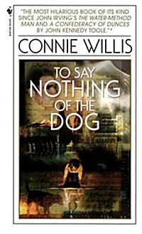 To Say Nothing of the Dog: Or How We Found the Bishops Bird Stump at Last (Mass Market Paperback)