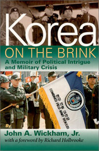 Korea on the brink : a memoir of political intrigue and military crisis 1st Brassey's ed