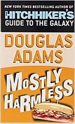 Mostly Harmless (Mass Market Paperback)