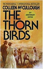 The Thorn Birds (Mass Market Paperback, 25, Anniversary)