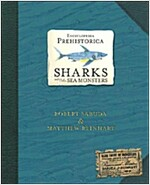 Encyclopedia Prehistorica Sharks and Other Sea Monsters Pop-Up (Hardcover)