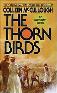 The Thorn Birds (Mass Market Paperback, 25, Anniversary)