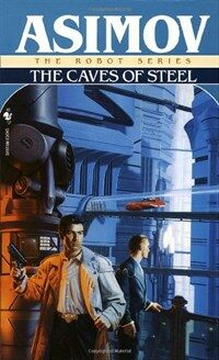 The Caves of Steel (Mass Market Paperback)