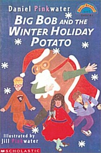 Big Bob and the Winter Holiday Potato (Paperback)
