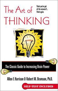 The art of thinking Berkley trade pbk. ed