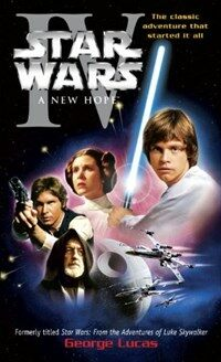 A New Hope: Star Wars: Episode IV (Mass Market Paperback)