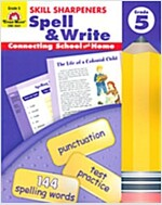 Skill Sharpeners Spell & Write Grade 5 (Paperback, Teacher)