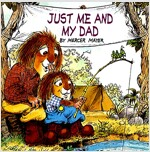 Just Me and My Dad (Little Critter) (Paperback)