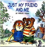Just My Friend and Me (Little Critter) (Paperback)