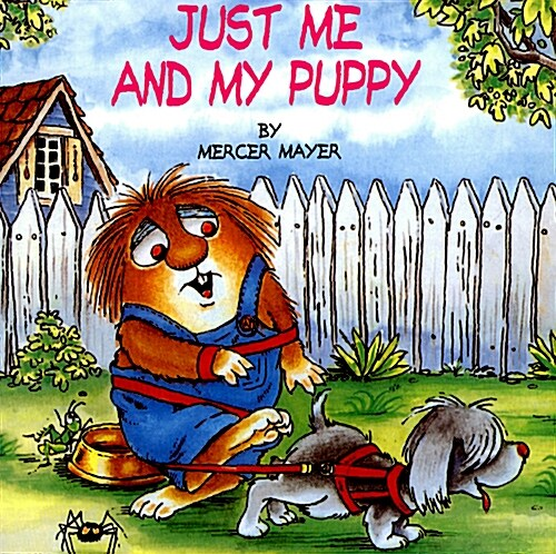 Just Me and My Puppy (Little Critter) (Paperback)