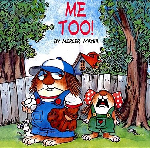 Me Too! (Little Critter) (Paperback, Random House)