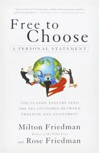 Free to Choose : A Personal Statement (Paperback)